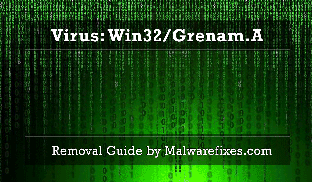 Illustration for Virus:Win32/Grenam.A