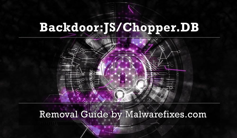 Illustration for Backdoor:JS/Chopper.DB