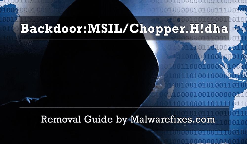 Illustration for Backdoor:MSIL/Chopper.H!dha