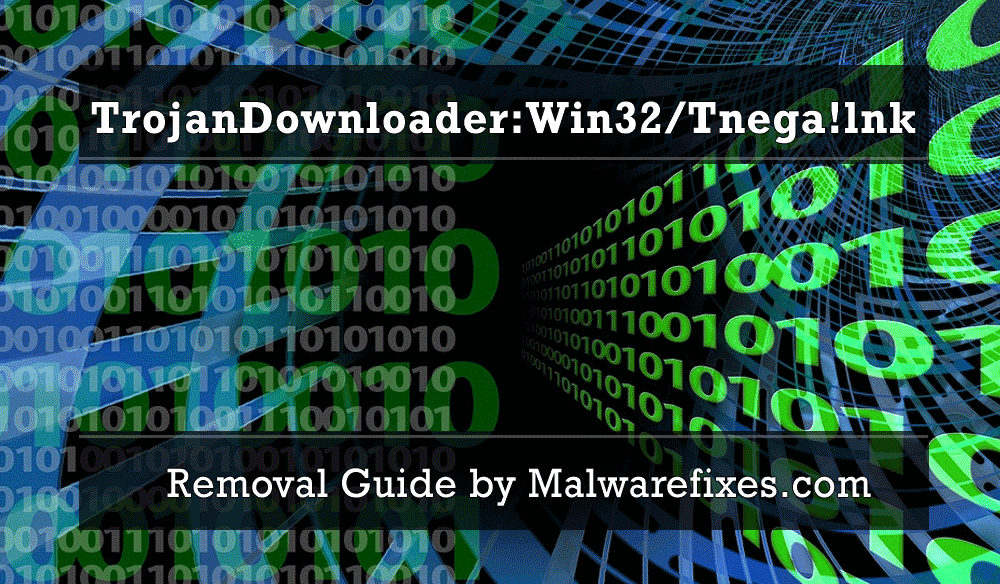 Illustration for TrojanDownloader:Win32/Tnega!lnk