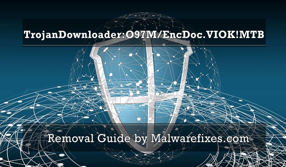 Illustration of TrojanDownloader:O97M/EncDoc.VIOK!MTB