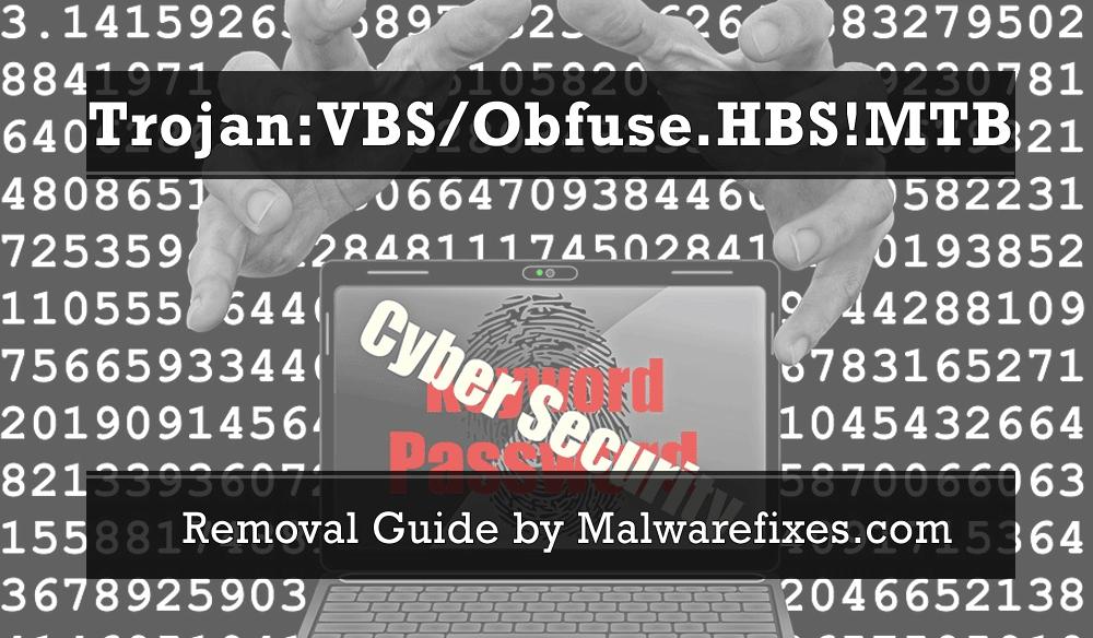 Illustration for Trojan:VBS/Obfuse.HBS!MTB