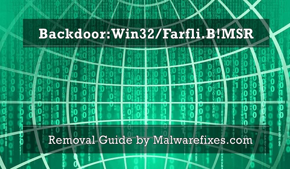 Illustration for Backdoor:Win32/Farfli.B!MSR