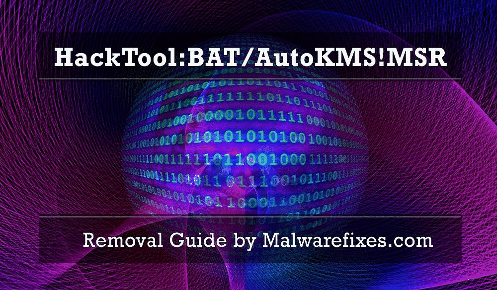 Illustration for HackTool:BAT/AutoKMS!MSR