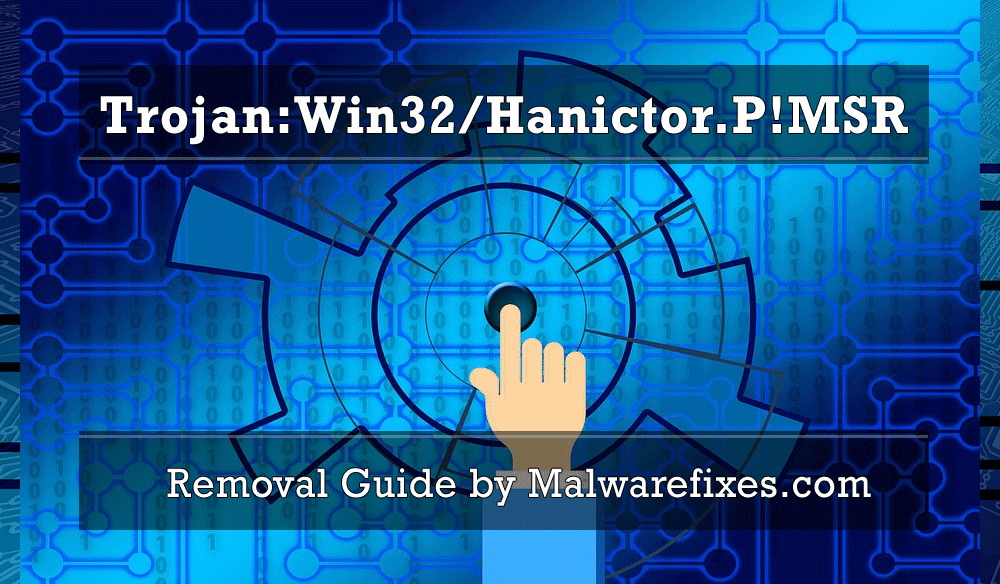 Illustration for Trojan:Win32/Hanictor.P!MSR