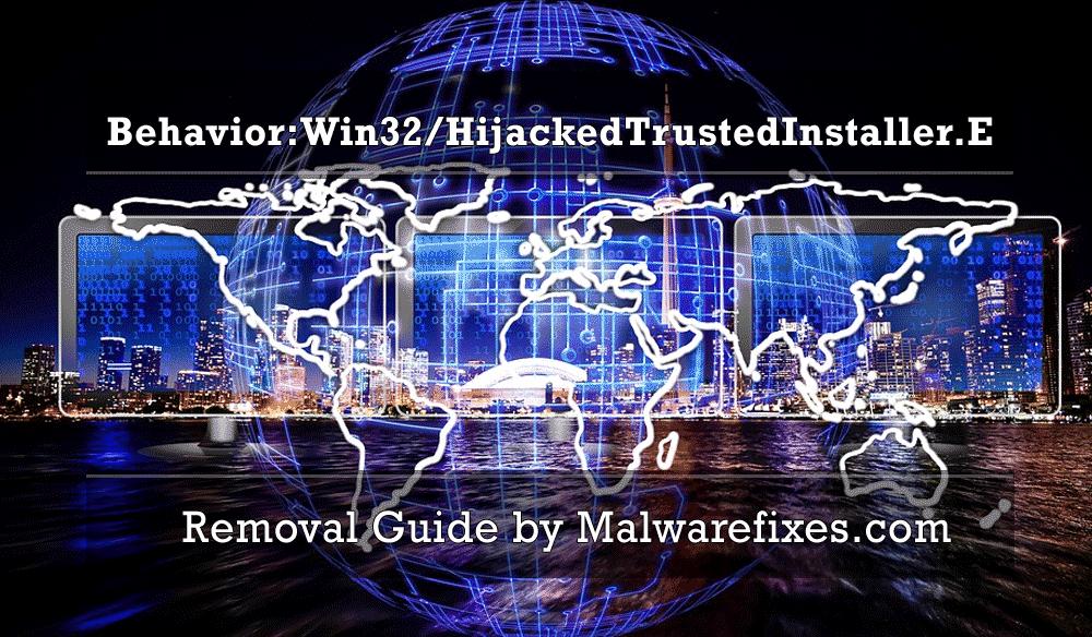 Illustration for Behavior:Win32/HijackedTrustedInstaller.E