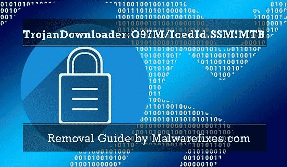 Illustration for TrojanDownloader:O97M/IcedId.SSM!MTB