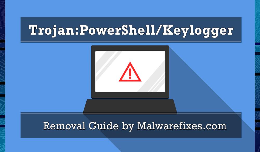 Illustration for Trojan:PowerShell/Keylogger