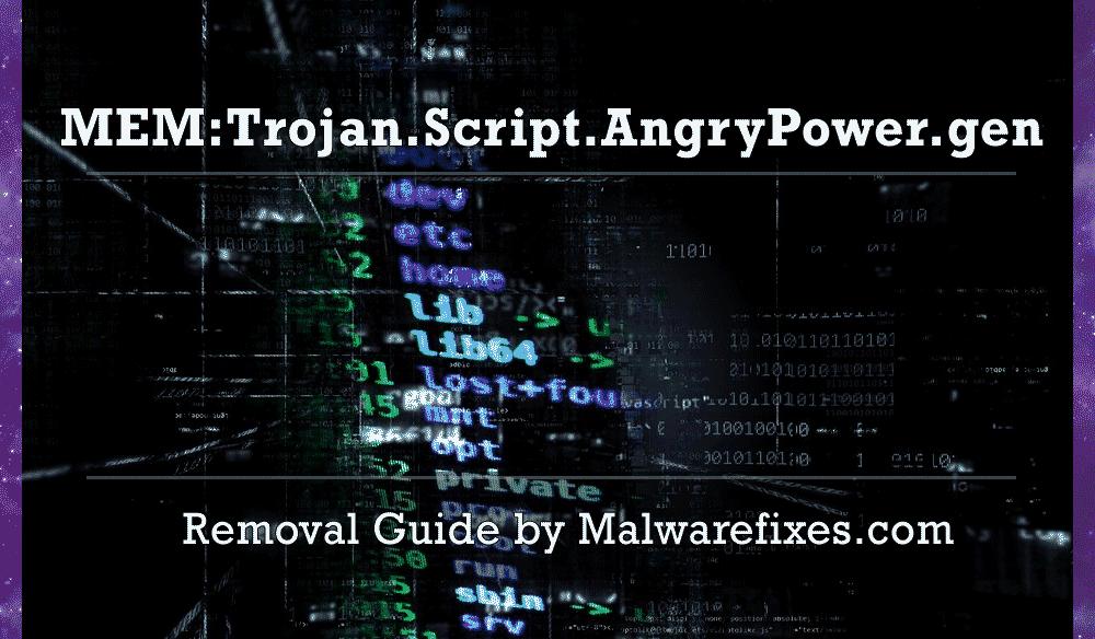 Illustration for MEM:Trojan.Script.AngryPower.gen