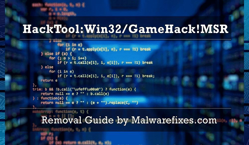 Illustration for HackTool:Win32/GameHack!MSR