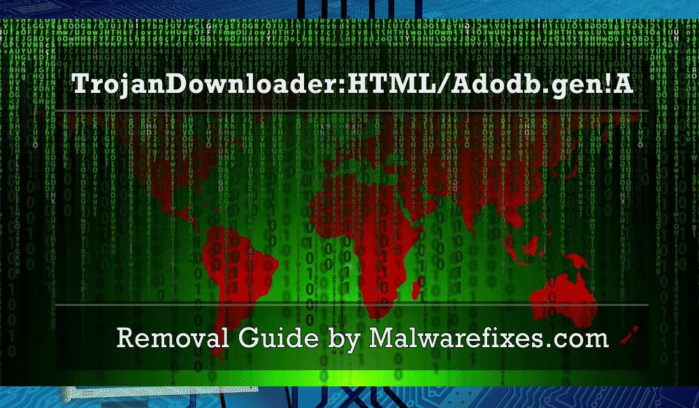 Illustration for TrojanDownloader:HTML/Adodb.gen!A