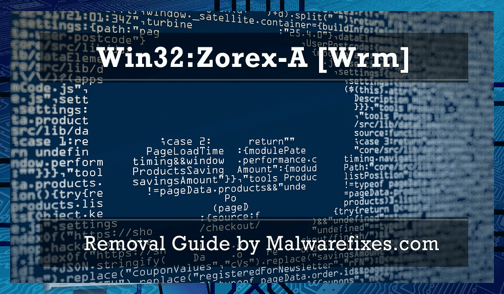 Illustration for Win32:Zorex-A [Wrm]
