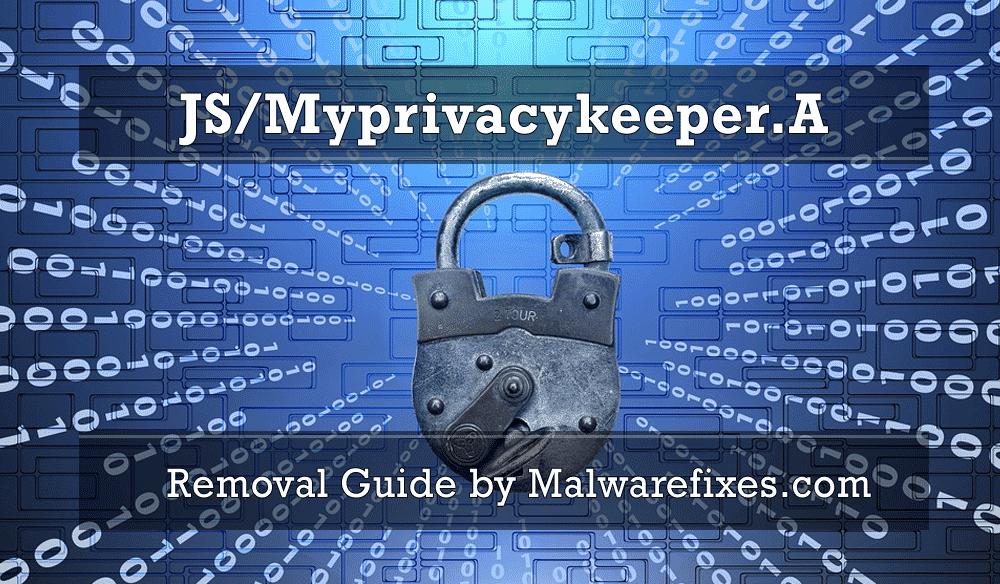 Illustration for JS/Myprivacykeeper.A