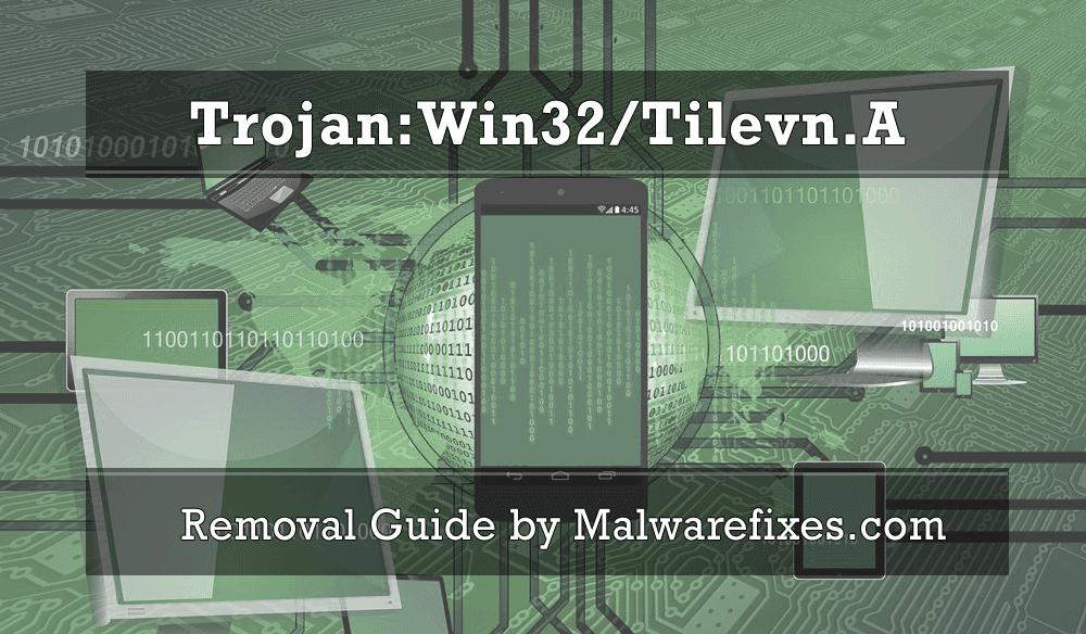 Illustration for Trojan:Win32/Tilevn.A